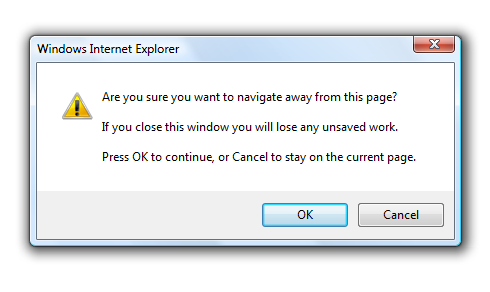 Browser prompts with 'Are you sure ...' message.